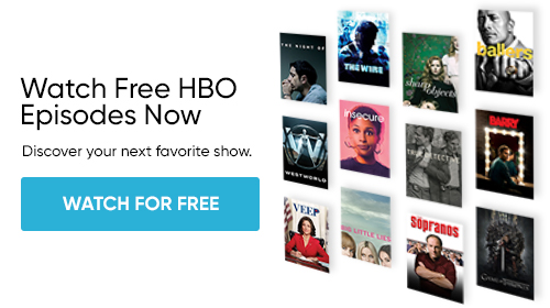 Watch HBO Episodes for Free