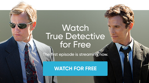Watch True Detective for Free